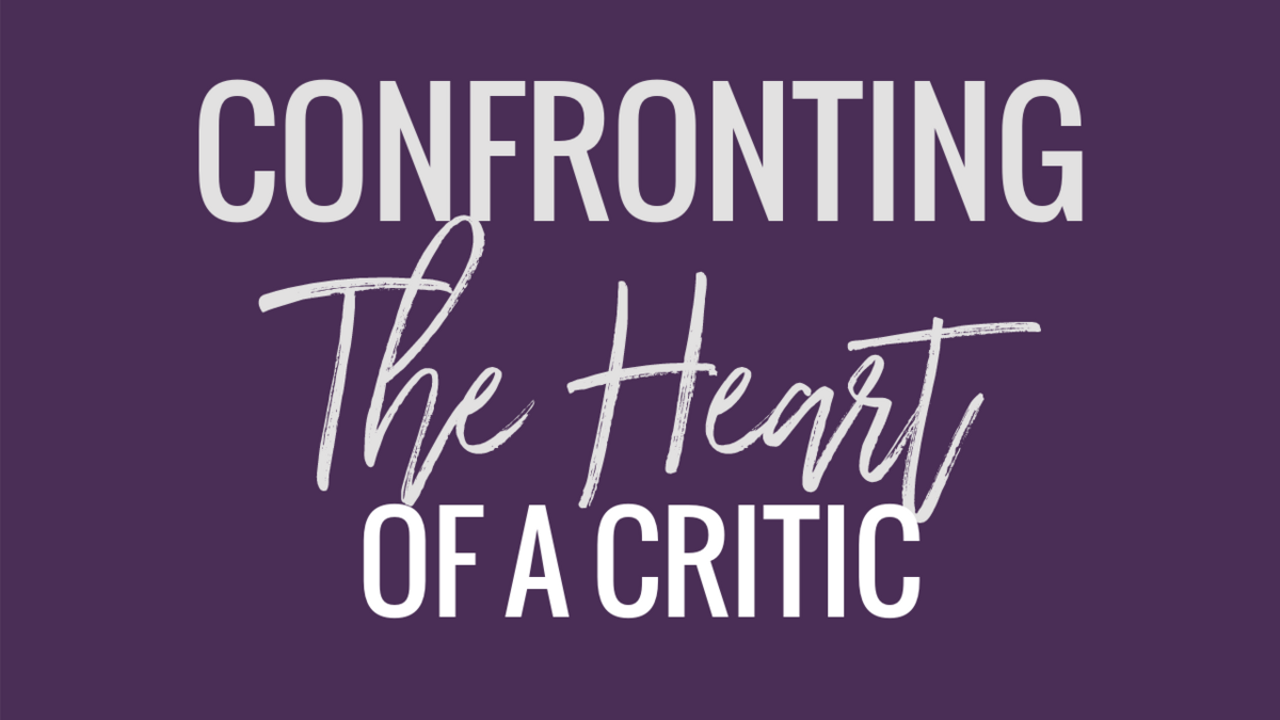 CONFRONTING THE HEART OF A CRITIC