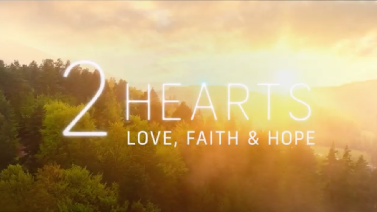 2 Hearts | Love, Faith & Hope