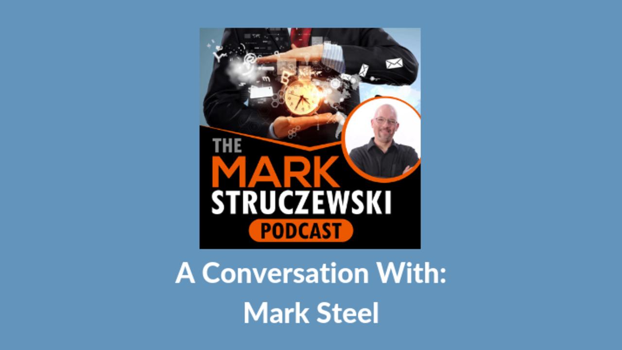 Mark Struczewski, Mark Steel
