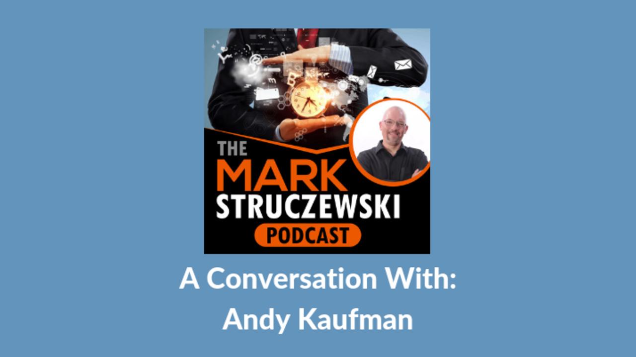 Mark Struczewski, Andy Kaufman