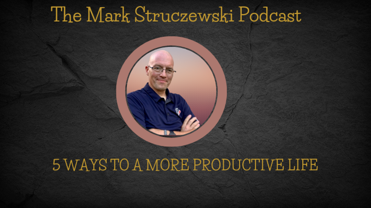 5 Ways to a More Productive Life