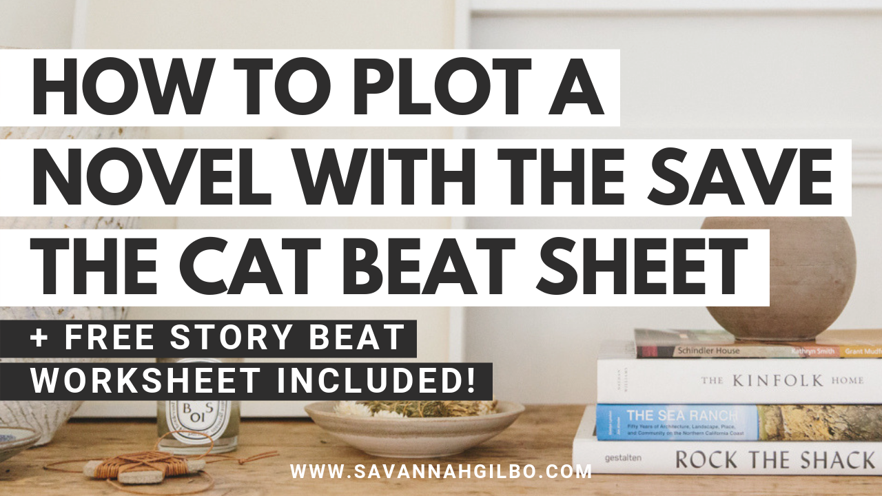 How to Plot Your Novel with the Save the Cat! Beat Sheet