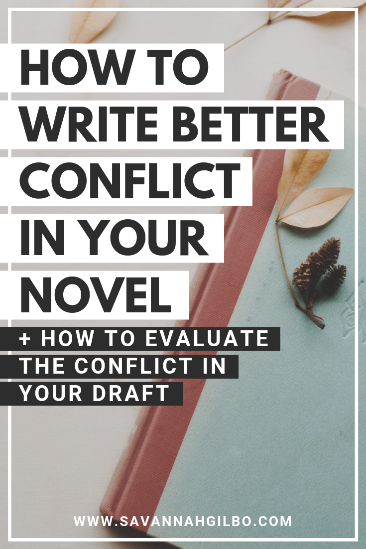 Progressive Complications: How to Write Better Conflict in Your Novel | Savannah Gilbo - Want to learn how to write a book that keeps readers on the edge of their seats? Check out this post to learn how to write better conflict in your story using progressive complications. Examples from Harry Potter & the Goblet of Fire included! #amwriting #writingtips #writingcommunity