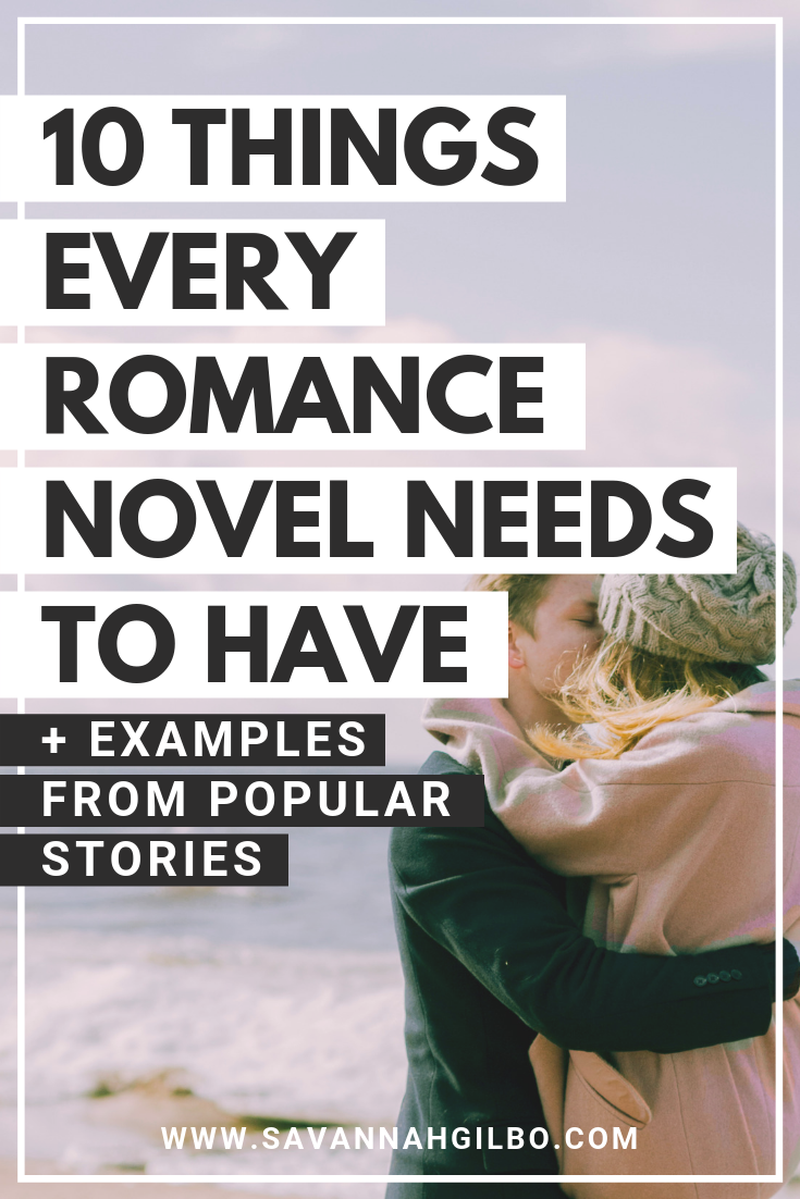Conventions of the Romance Genre: The 10 Things Every Romance Novel Needs | Savannah Gilbo - Are you writing a romance novel? Learn how to write a romance novel that works by including these ten genre conventions in your story. Examples from Pride and Prejudice, Twilight, and Something's Gotta Give included! #amwriting #writingtips #writingcommunity