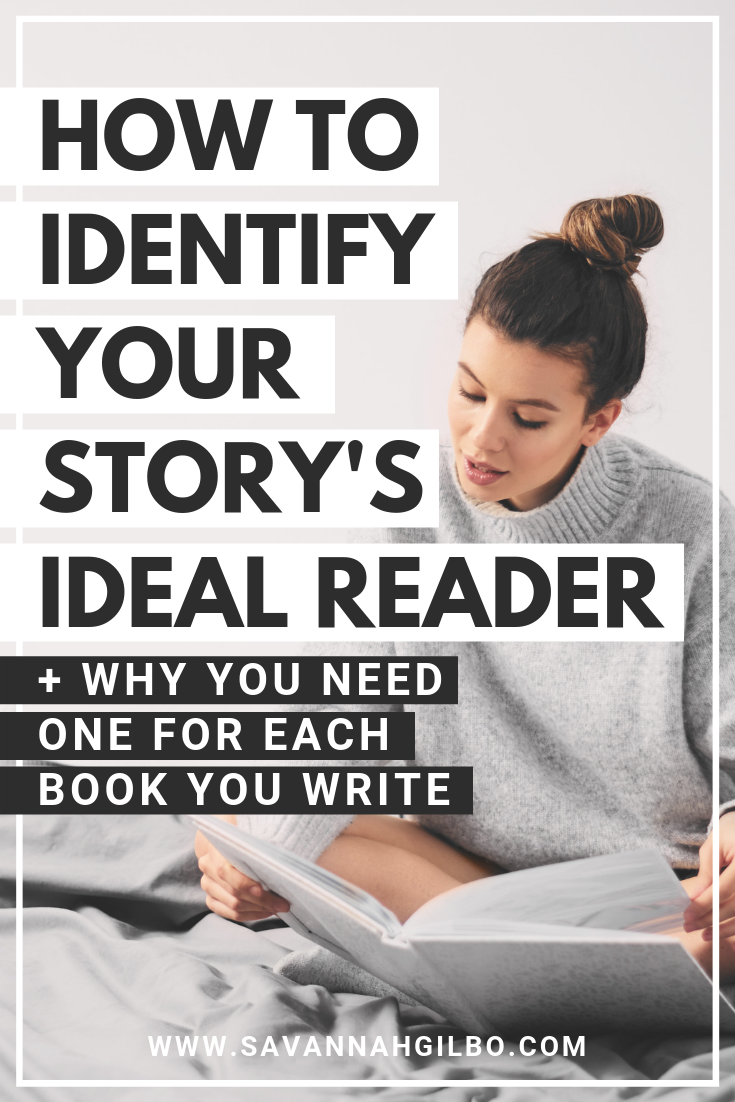 How to Identify Your Story's Ideal Reader (+ Why You Need One) | Savannah Gilbo - Have you identified the target audience for your story yet? If not, learn how to create an ideal reader profile for your novel in this post. Other writing tips included, too! #amwriting #writingtips #writingcommunity