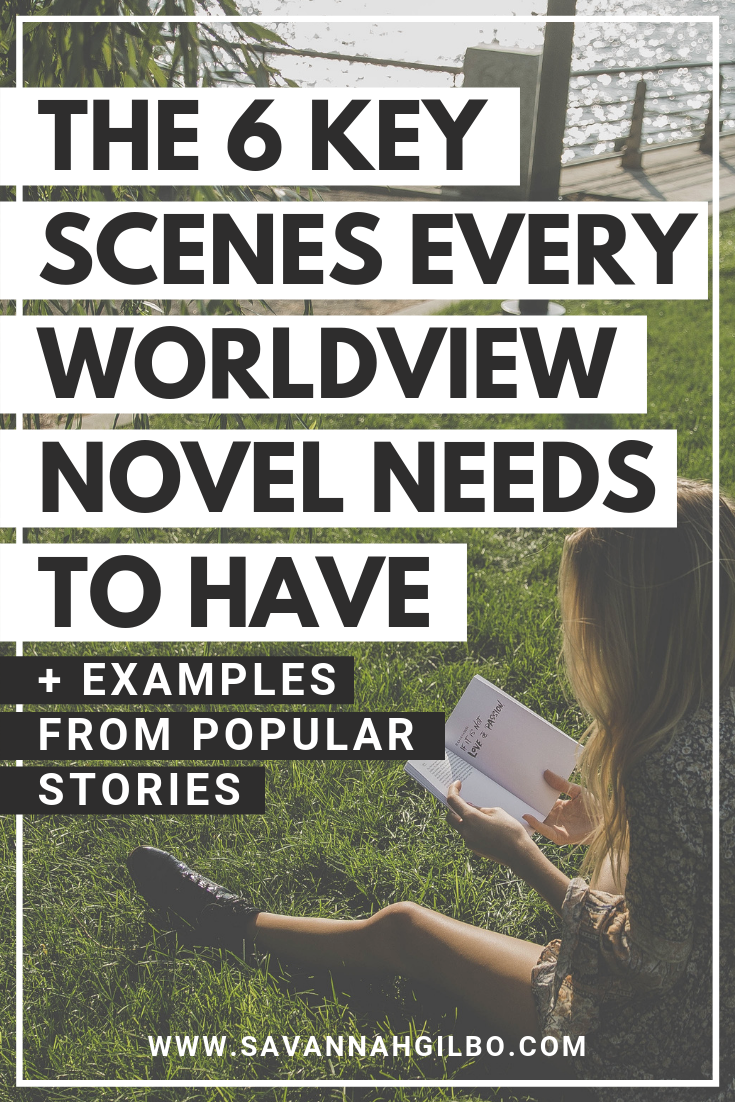 The Obligatory Scenes of the Worldview Genre: The 6 Key Scenes Every Young Adult Novel Needs | Savannah Gilbo - Are you writing a young adult novel? Looking for some YA writing tips? Learn how to write a young adult novel (and which key scenes you need to include in your story) in this post! #amwriting #writingtips #writingcommunity