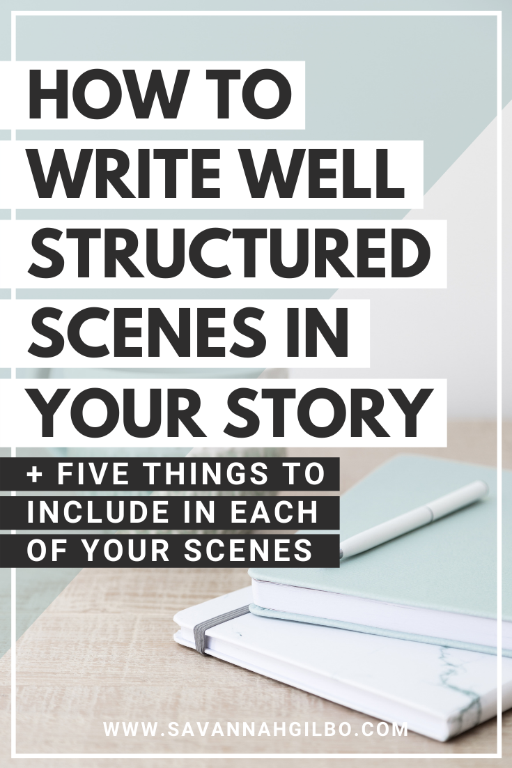 How to Write Well-Structured Scenes in Your Story | Savannah Gilbo - What is a scene? How do you write a scene that works? In this article, I'll show you how to write a scene that's compelling and well-structured. I'll also walk you through an example using a scene from Harry Potter and the Sorcerer's Stone. Other writing tips included, too! #amwriting #writingtips #writingcommunity