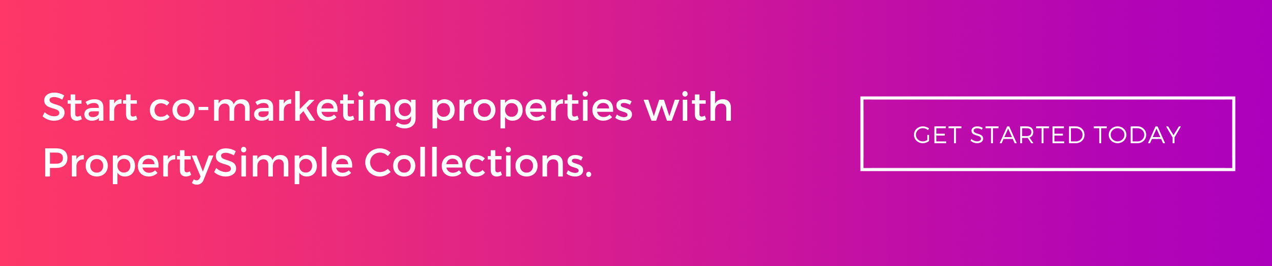Start co-marketing properties with PropertySimple Collections