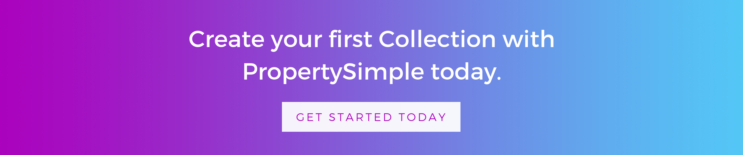 Create your first Collection with PropertySimple today