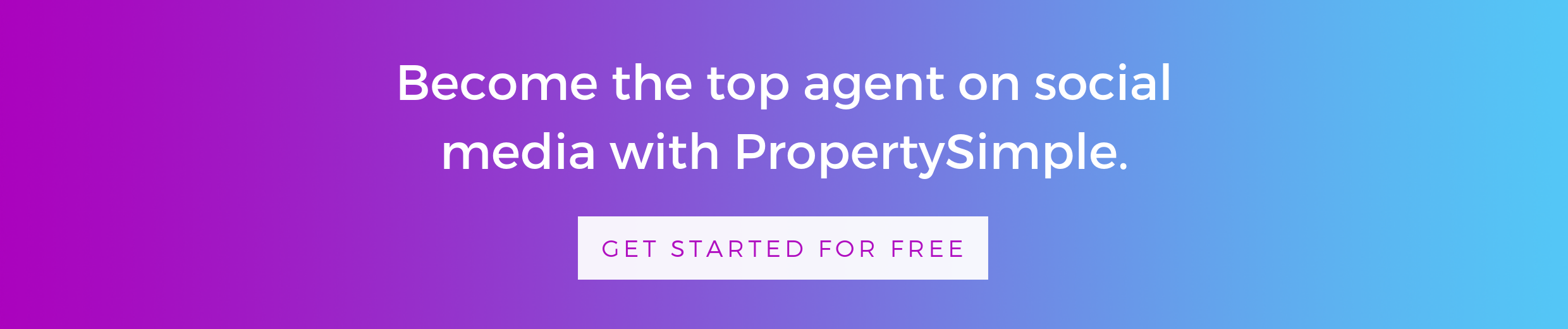 Become the top agent on social media with PropertySimple