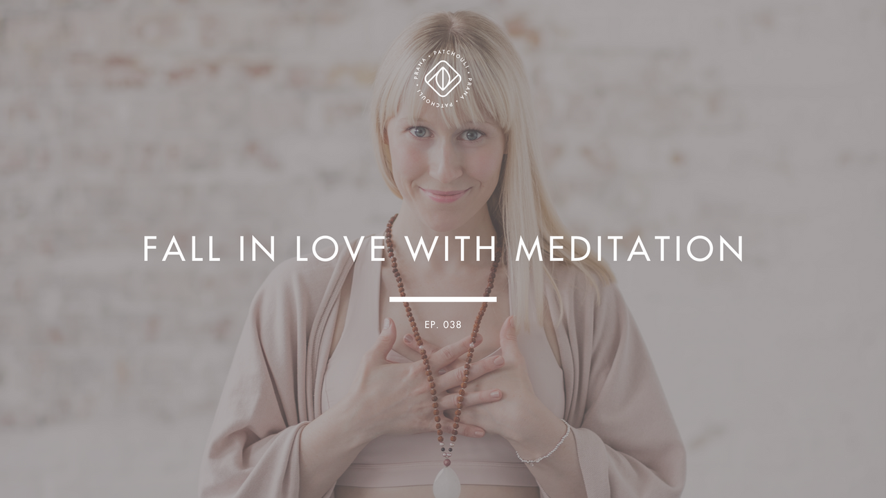 Fall In Love With Meditation