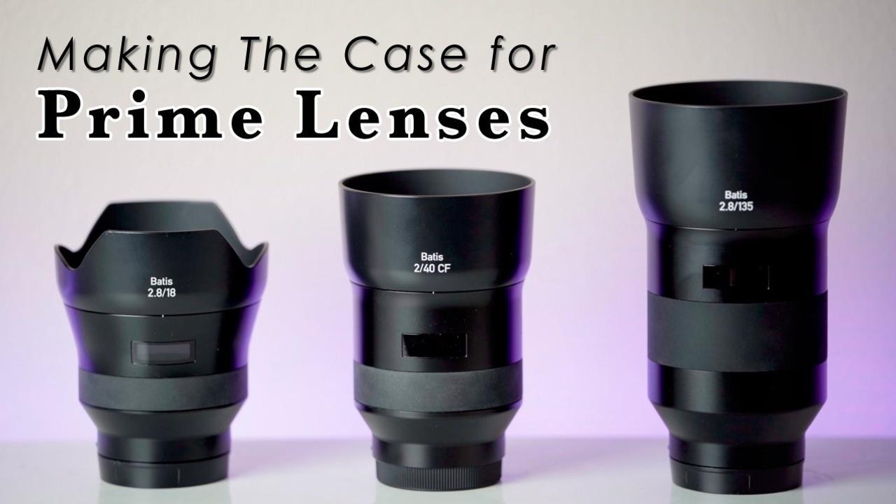 Making the Case for Prime Lenses