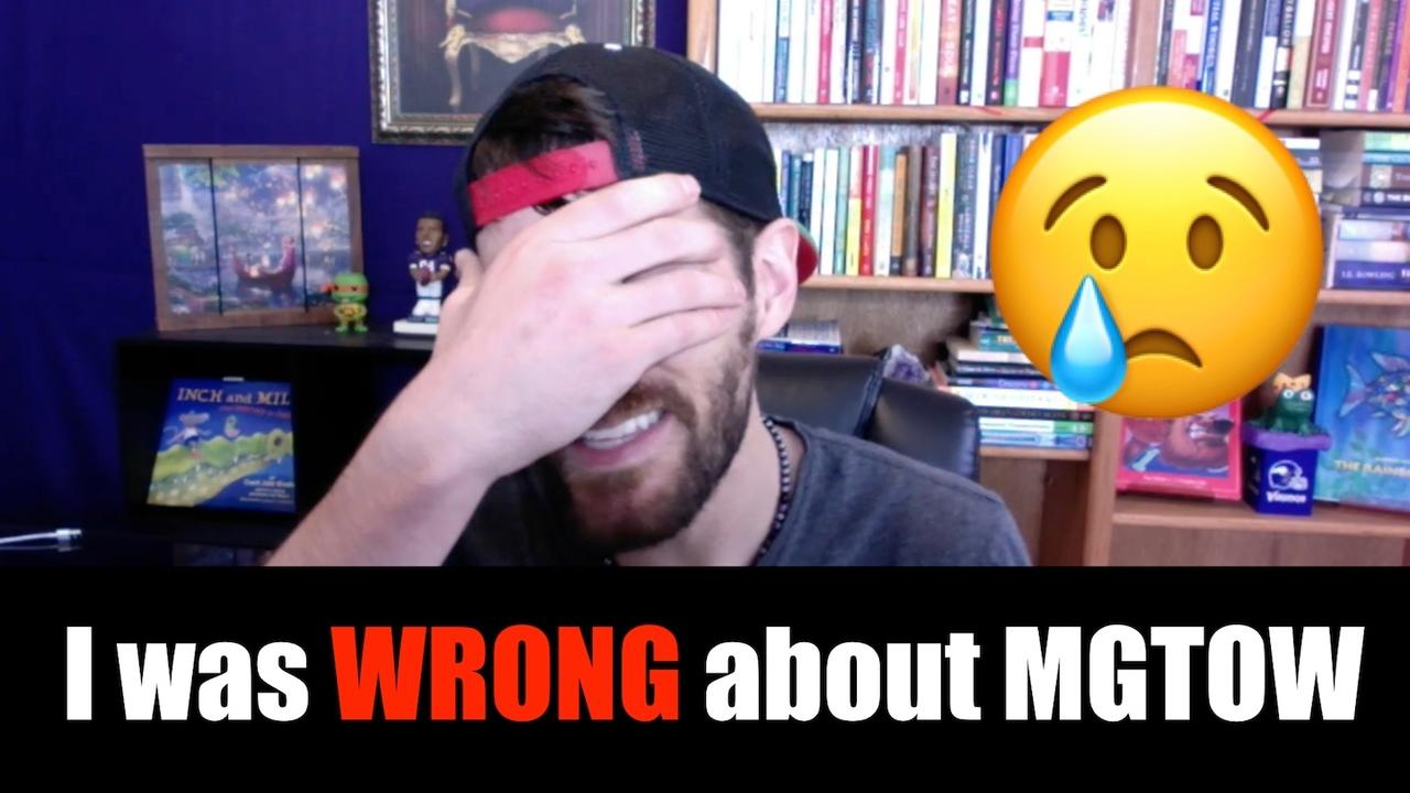 I was WRONG about MGTOW | MGTOW dating