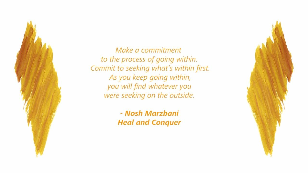 Commit to the process of going within