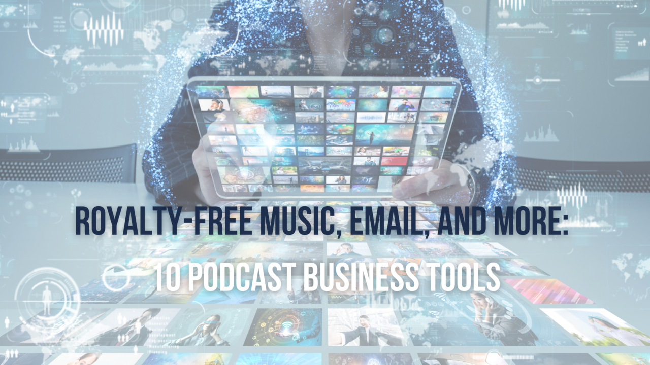podcast business tools