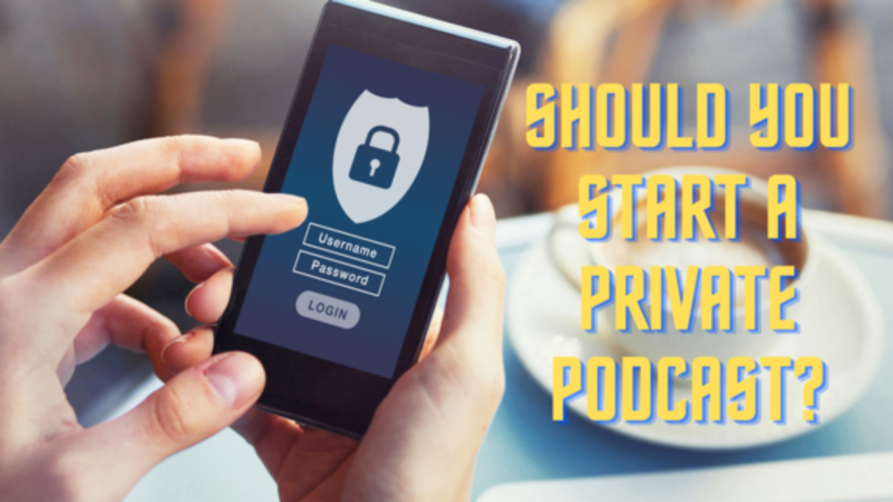 private podcast