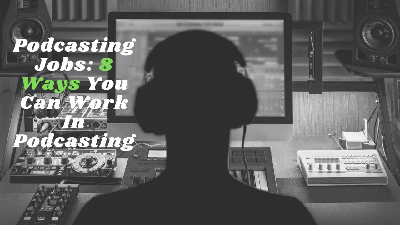 podcasting jobs
