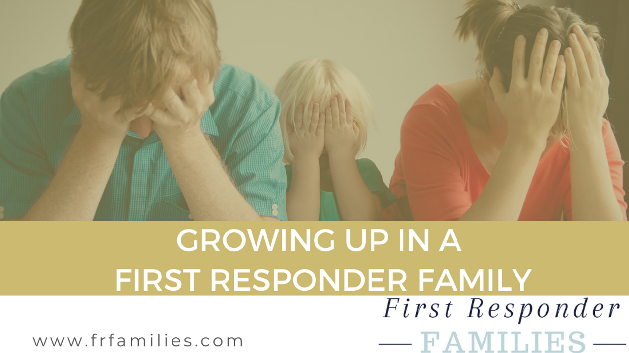 stressed out first responder family