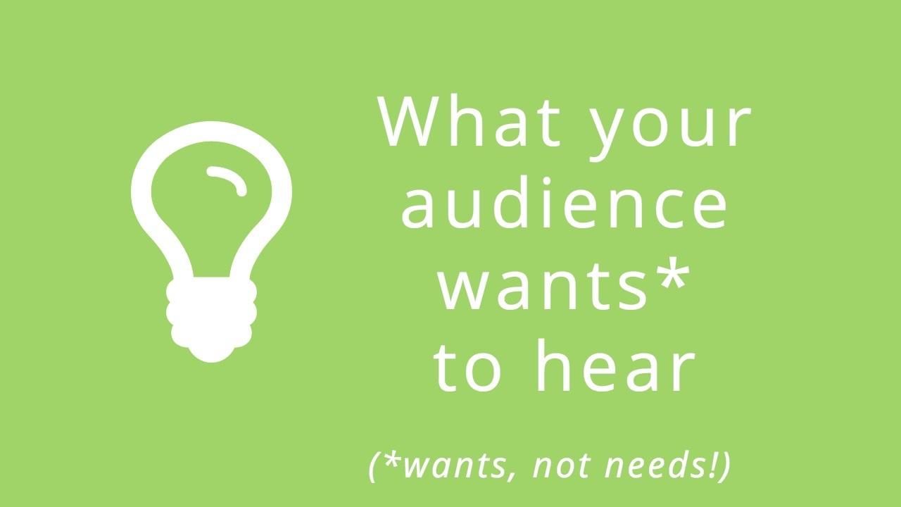 Speaking for influence starts here what your audience really needs to hear vs what they actually want xflitez Images