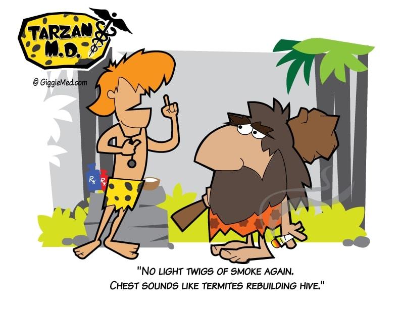 Healthcare comics - Tarzan MD funny smoking cessation advice