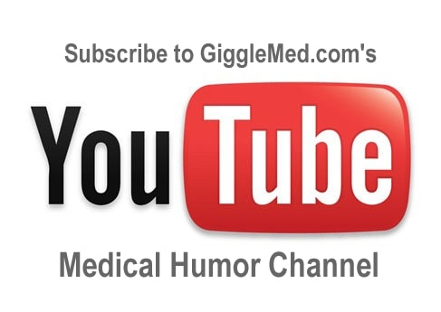Subscribe - Surgery and Medicine Humor Videos on YouTube