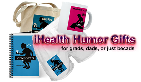 Click here for iPod Medical Humor Gifts for dads n grads