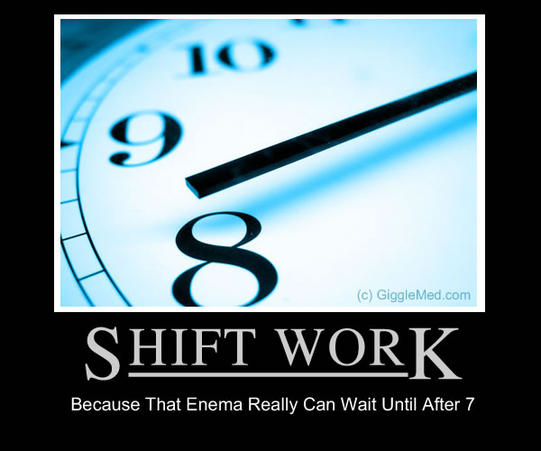 Nursing Humor - The Realities of Shift Work