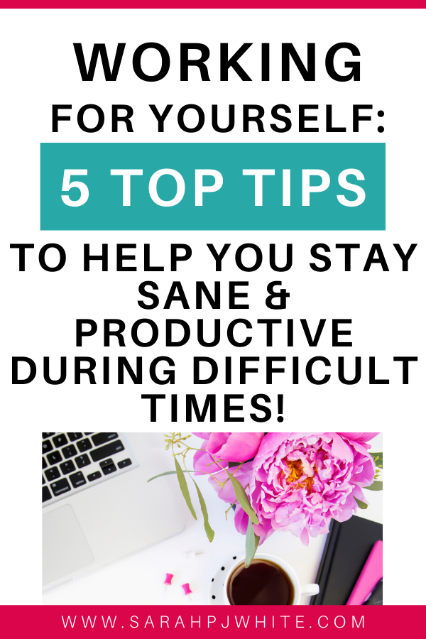5  ways to stay sane if you're a freelancer or small business owner during coronavirus.