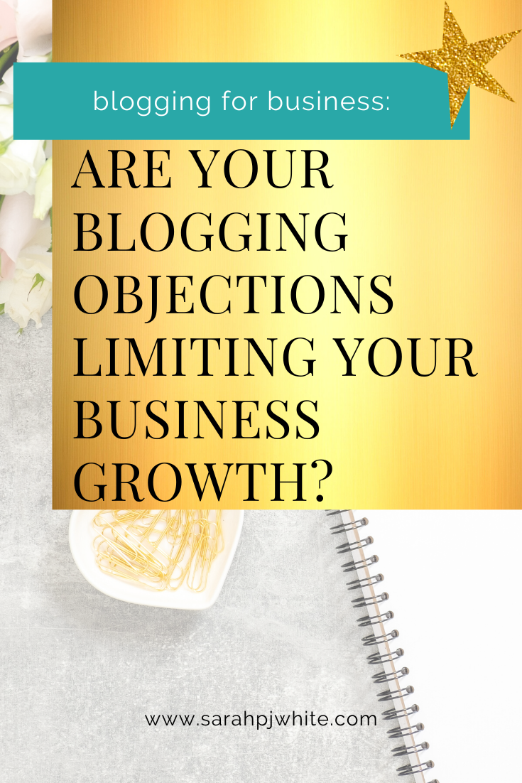 are your blogging objections limiting your business growth