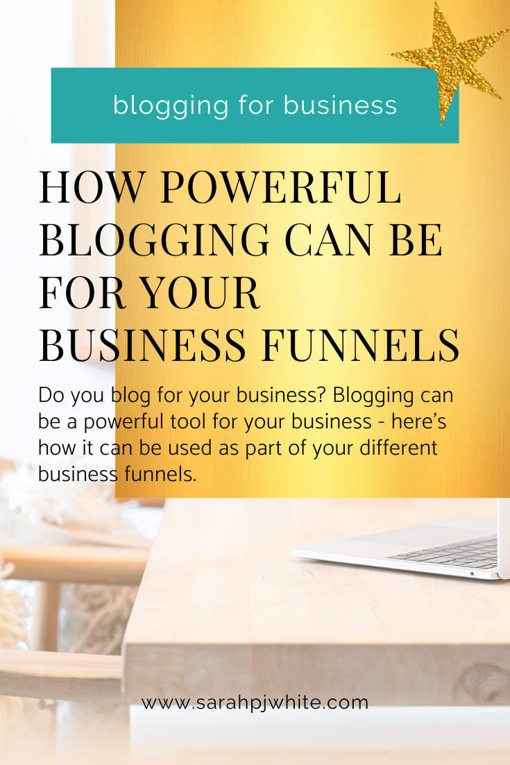 Blogging can be powerful for your business funnels - here's how
