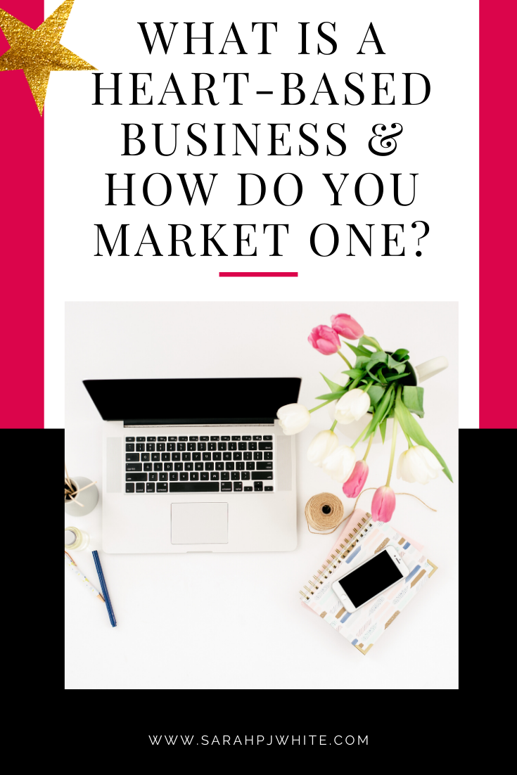 what is a heart-based business and how do you market one?