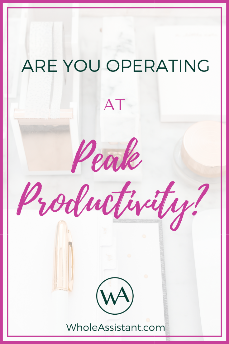 Are You Operating at Peak Productivity?