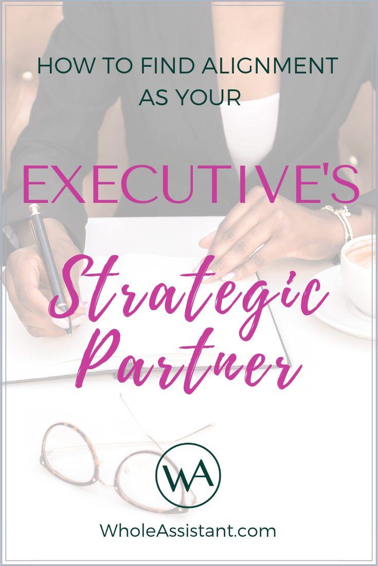 How to Find Alignment as Your Executive's Strategic Partner