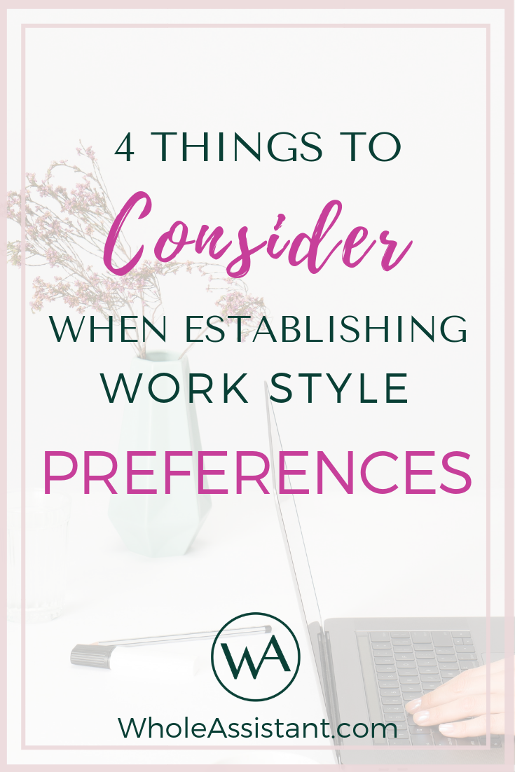 4 Things to Consider When Establishing Work Style Preferences