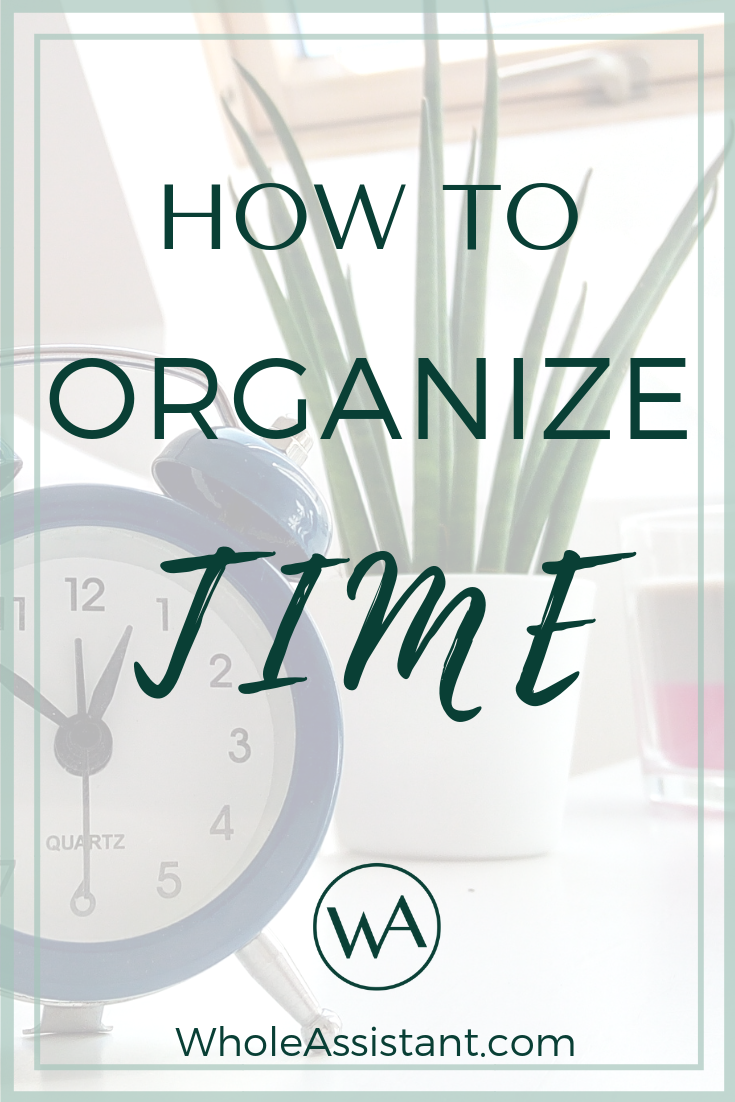 How to Organize Time