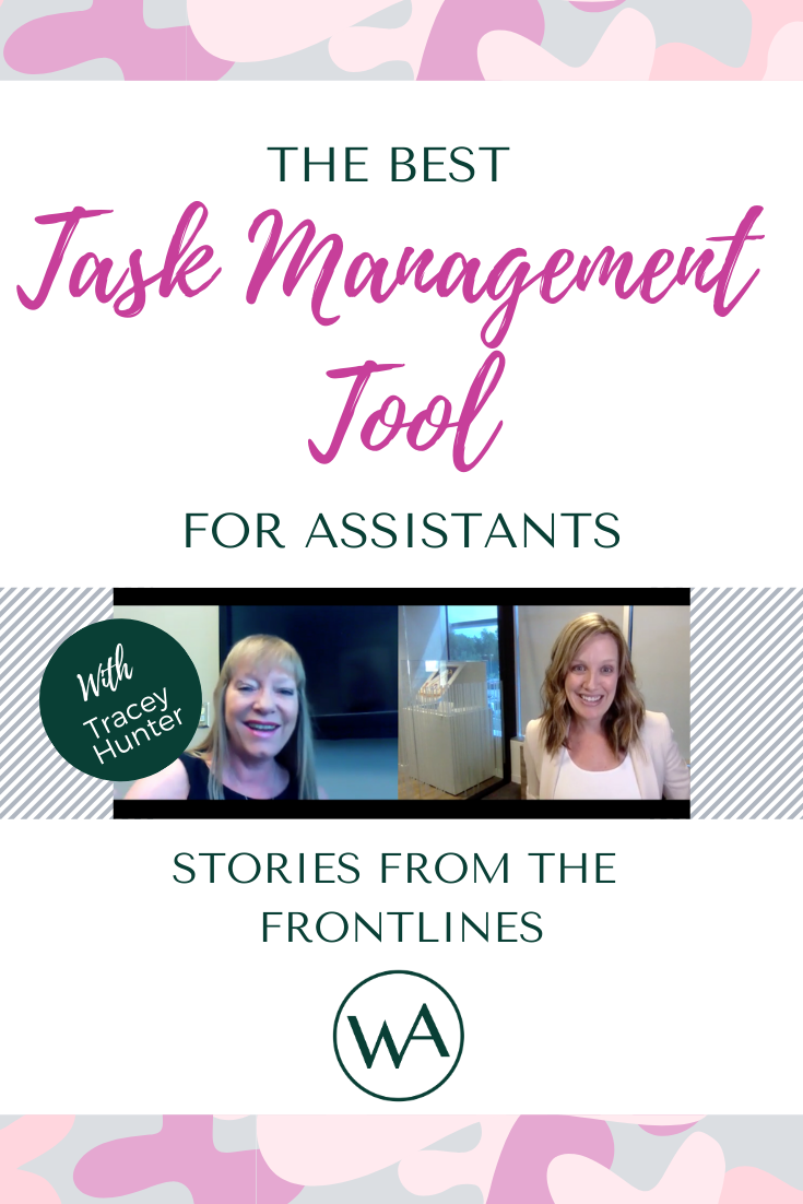 Stories from the Frontlines: The Best Task Management Tool for Assistants