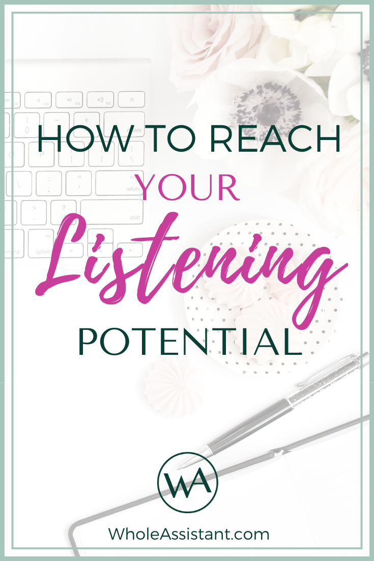 How to Reach Your Listening Potential