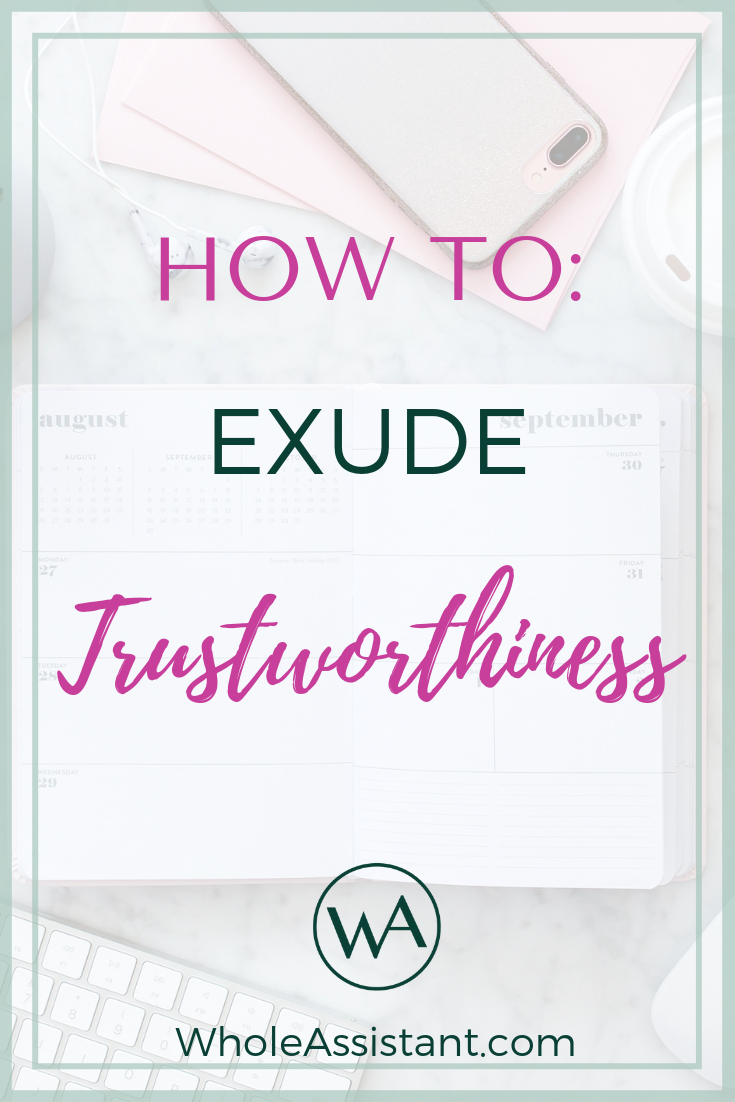 How to Exude Trustworthiness