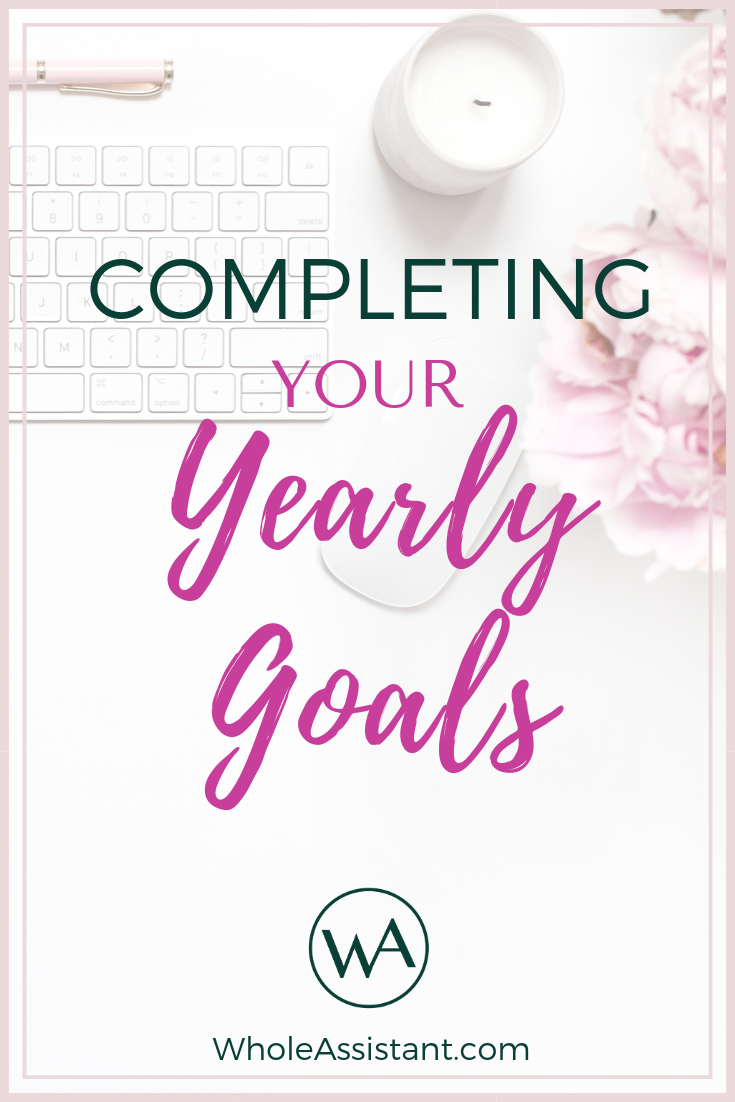 Completing Your Yearly Goals