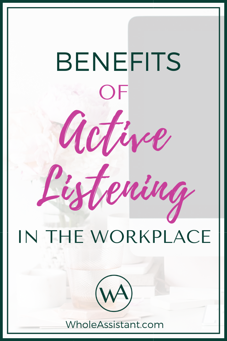 Benefits of Active Listening in the Workplace
