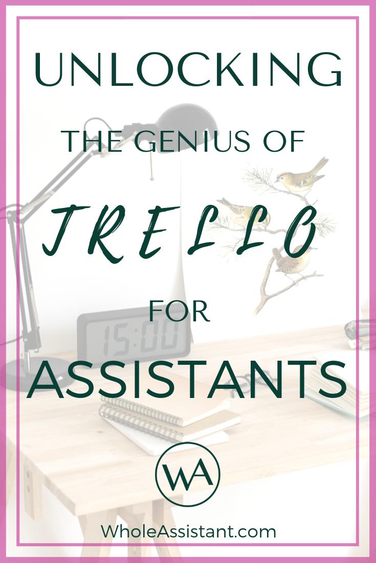 Unlocking the Genius of Trello for Assistants