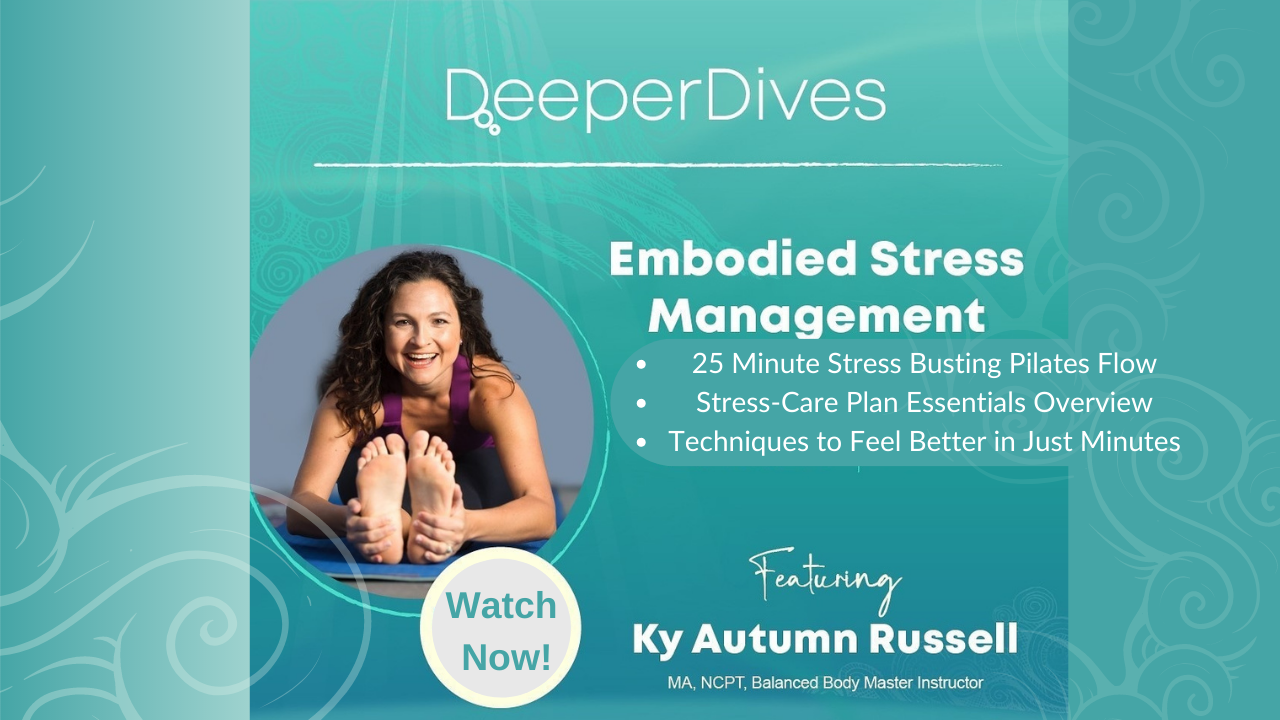 picture of a woman stretching forward and holding her toes while seated. The photo says Deeper Dive, Embodied Stress Management featuring Ky Autumn Russell. Watch Now!