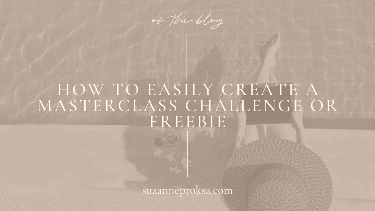 How to create a Masterclass or freebie