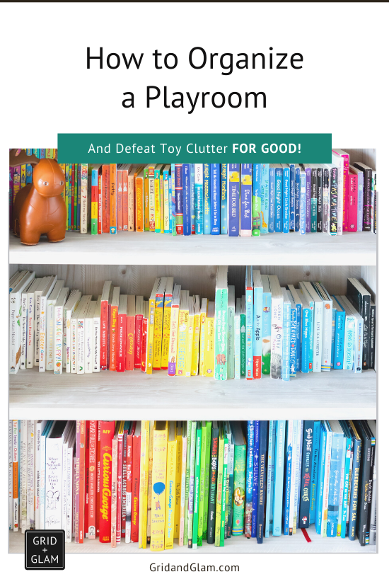 Graphic with a photo of a bookcase and colorful books with the title, 'How to Organize a Playroom.