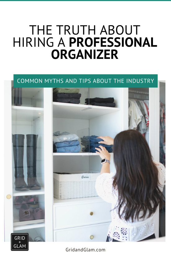 Graphic with a photo of a professional organizer and the title, 'The Truth About Hiring a Professional Organizer.'