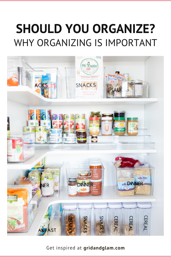 Graphic with photo of a professionally organized pantry with the title, 'Should You Organize?'