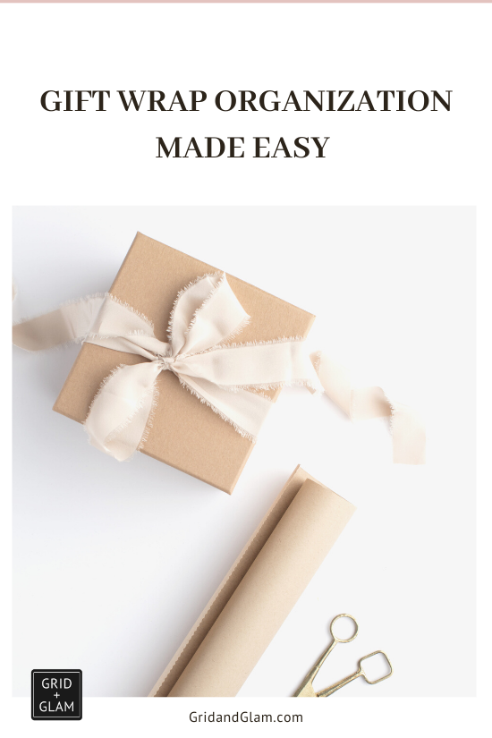 Graphic with a photo of a wrapped gift with the title, 'Gift Wrap Organization Made Easy.'