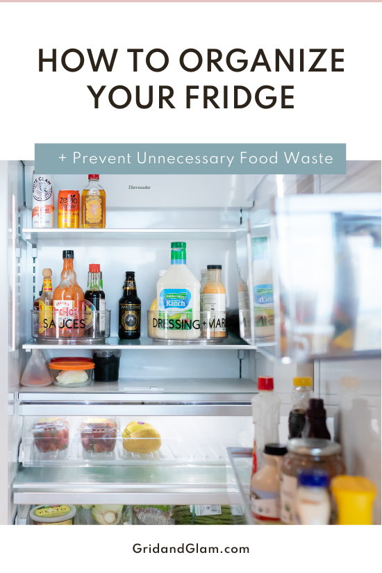 Graphic with a photo of an organized fridge and the title, 'How to Organize a Fridge to Prevent Food Waste.'