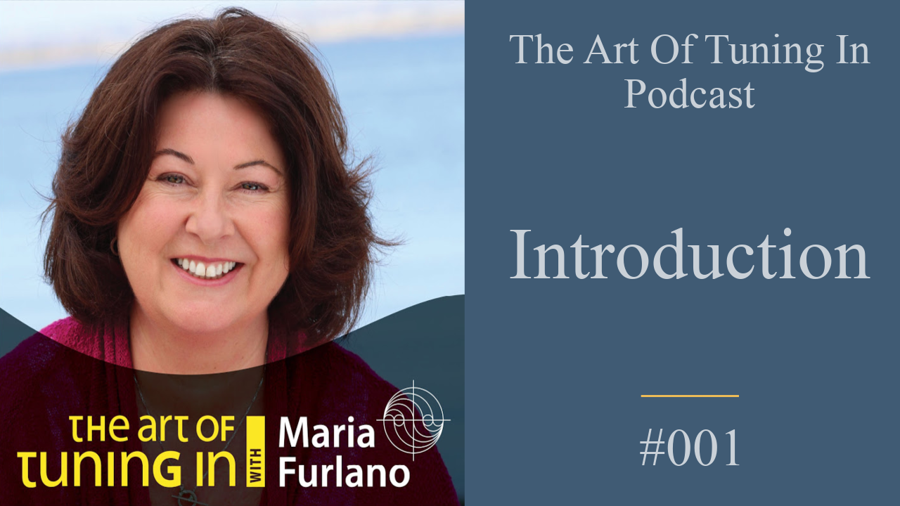 The-art-of-tuning-in-podcast-with-Maria-Furlano-Blog-Podcast-cover-art