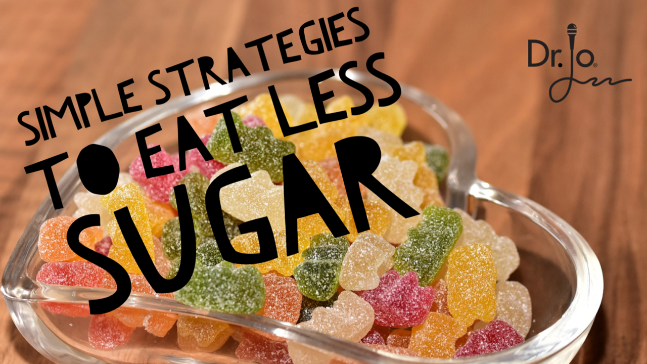 simple strategies to eat less sugar (showing candy bowl)